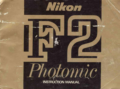 Nikon f2 user manual product user guide instruction nikon f2 photomic instruction manual user manual pdf manual free rh butkus org nikon fe2 user fandeluxe Images